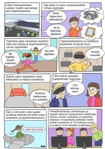 Sarjakuvassa kerrotaan, että Kotkan Kantasatamaan avataan uusi kampus ja tapahtumakeskus. Xlab-hanke loi niistä virtuaalimaailman, jonka avulla päästiin tutustumaan, miltä niissä näyttää.