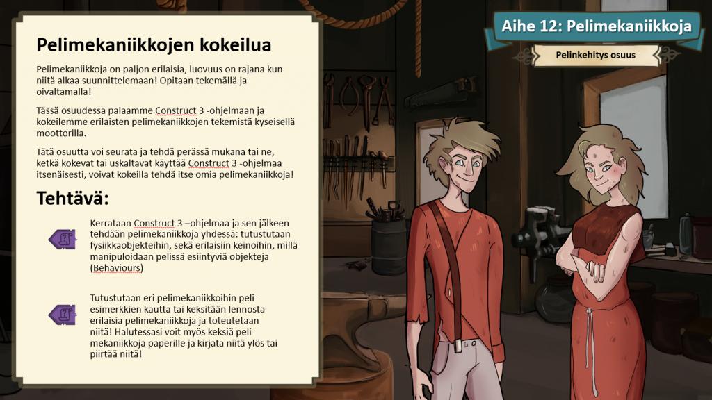Kuvassa oikealla tekstilaatikko, joka sisältää työpajasisältöä pelinkehitys osuudesta. Kuvan oikealla puolella näkyy Hamina 1810 -pelistä pelihahmoja sekä taustalla sepän työpajaympäristöä.