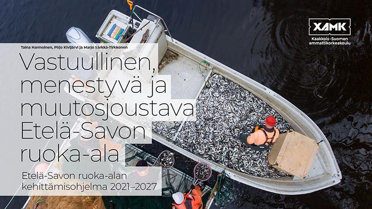Kuvassa kehittämisohjelman kansi. Kannen kuvana on ylhäältä kuvattu otos kalastusveneestä. Veneessä seisoo kalastaja, veneessä on paljon saaliskalaa.